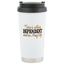 Army Wife - Dependent Travel Coffee Mug