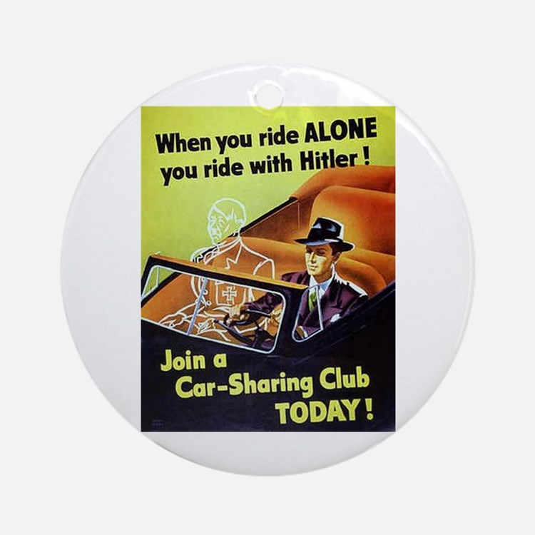 Riding With Hitler Ornament (Round)