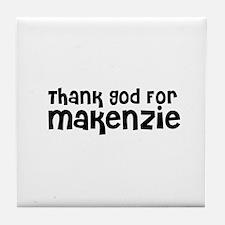 Thank God For Makenzie Tile Coaster