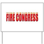 Fire Congress Yard Sign