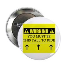 "WARNING: This Tall 2.25"" Button (10 pack)"