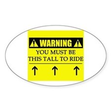 WARNING: This Tall Decal