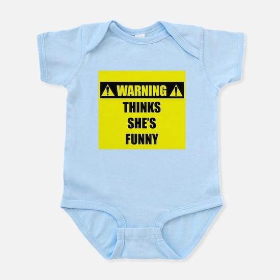 WARNING: Thinks She's Funny Infant Bodysuit