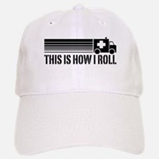 This Is How I Roll Baseball Baseball Cap