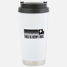 This Is How I Roll Stainless Steel Travel Mug