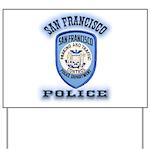 San Francisco Police Traffic Yard Sign