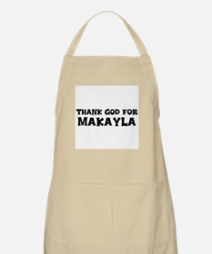 Thank God For Makayla BBQ Apron