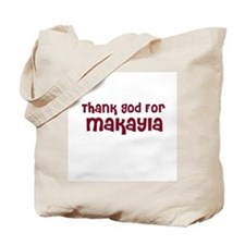 Thank God For Makayla Tote Bag