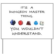 Dungeon Master Thing Yard Sign