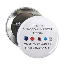 "Dungeon Master Thing 2.25"" Button"