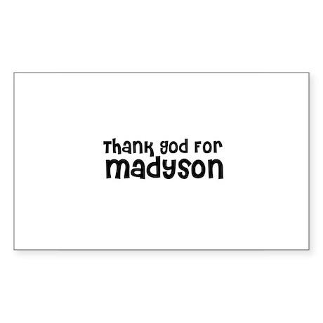 Thank God For Madyson Rectangle Sticker