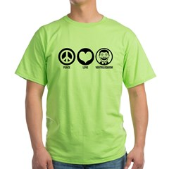Peace Love Ventriloquism Green T-Shirt