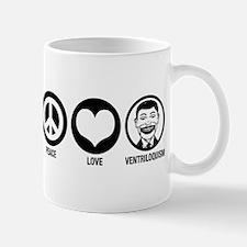 Peace Love Ventriloquism Mug