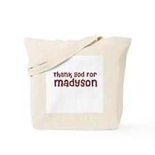 Thank God For Madyson Tote Bag