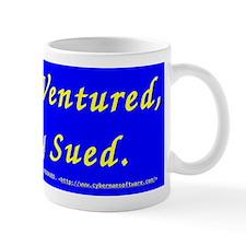 Nothing Ventured, Nobody Sued Mug