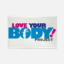 LOVE YOUR BODY! Rectangle Magnet
