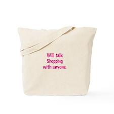 Talk Shopping Tote Bag