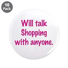 "Talk Shopping 3.5"" Button (10 pack)"