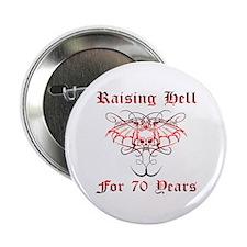 "Raising Hell 70 2.25"" Button"