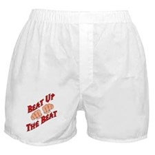 Beat Up The Beat Boxer Shorts