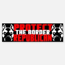 """Protect the Border: Republican"" Bumper Bumper Sticker"
