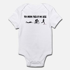 Try Doing This At My Size Infant Bodysuit