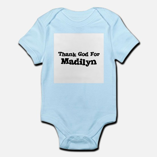 Thank God For Madilyn Infant Creeper