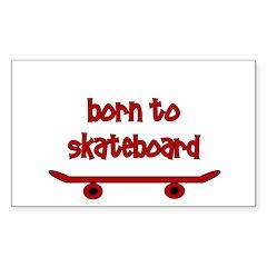 Born To Skate Skateboard Decal