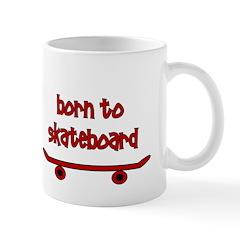 Born To Skate Skateboard Mug