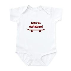 Born To Skate Skateboard Infant Bodysuit