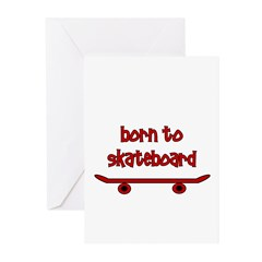 Born To Skate Skateboard Greeting Cards (Pk of 20)