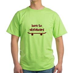 Born To Skate Skateboard T-Shirt
