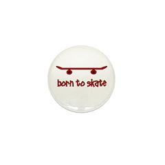 Born To Skate Skateboard Mini Button (10 pack)