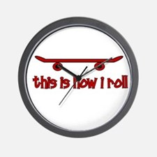 Skateboard This Is How I Roll Wall Clock