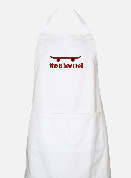 Skateboard This Is How I Roll Apron