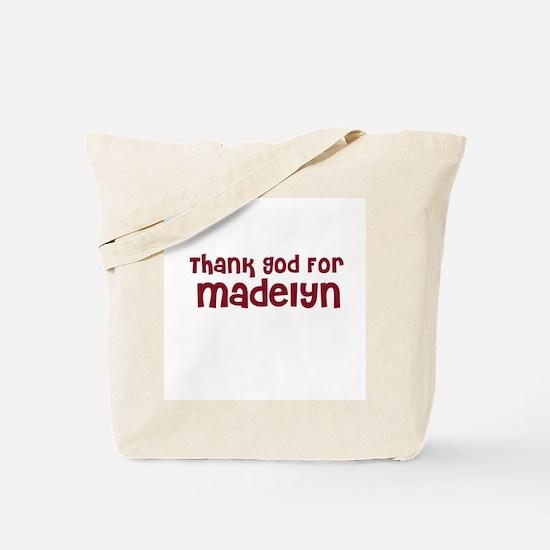Thank God For Madelyn Tote Bag