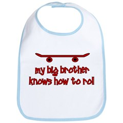 Big Brother Knows How To Roll Bib