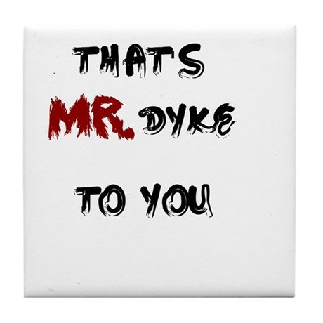 Mr. Dyke Tile Coaster
