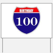 100th Birthday! Yard Sign
