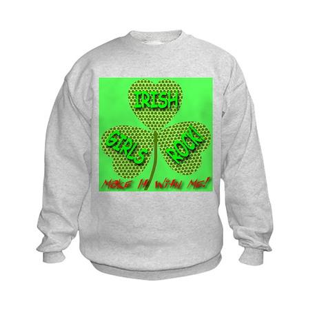 Make It With Me! Irish Girls Kids Sweatshirt