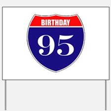 95th Birthday! Yard Sign