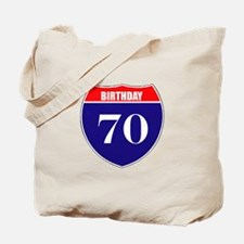 70th Birthday! Tote Bag