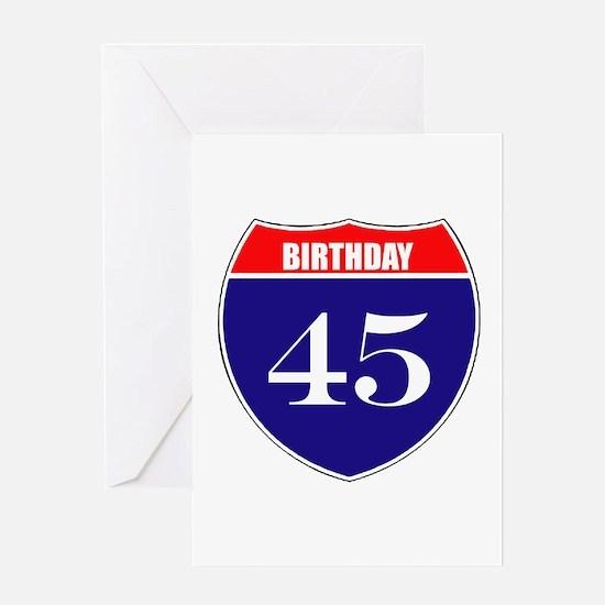 45th Birthday! Greeting Card