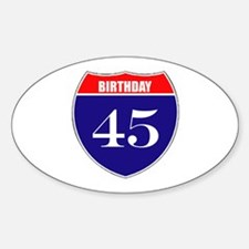 45th Birthday! Sticker (Oval)
