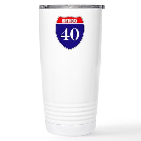 40th Birthday! Stainless Steel Travel Mug
