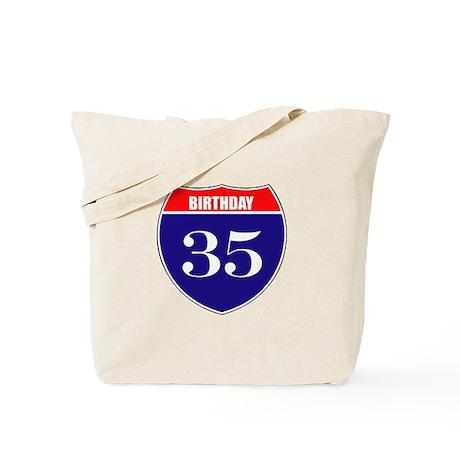 35th Birthday! Tote Bag