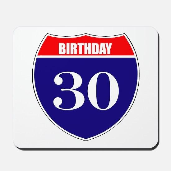 30th Birthday! Mousepad