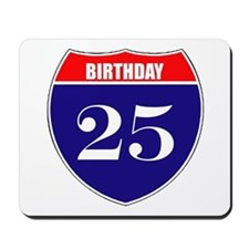 25th Birthday! Mousepad