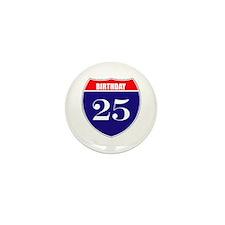 25th Birthday! Mini Button (10 pack)