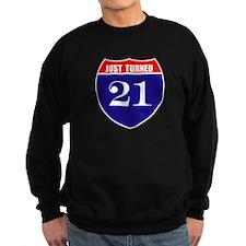 21st Birthday! Sweatshirt
